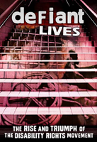 "Cover art for Defiant Lives film with an image of looking up a flight of stairs painted with a person using a wheelchair, and the text ""The Rise and Triumph of the Disability Rights Movement"""