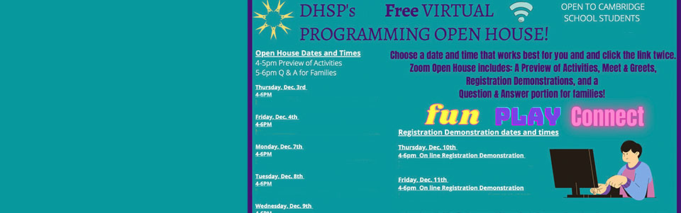 DHSP Open House