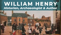Event image for William Henry, Historian, Archaeologist & Author