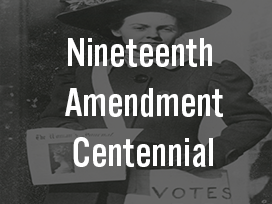 Nineteenth Amendment Centennial