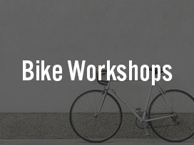Bike Workshops