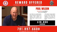 Reward Offered in Connection with 2019 Homicide of Paul Wilson in Cambridge