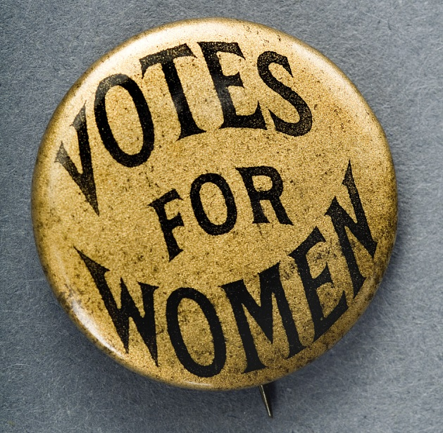 "Button reading ""Votes for Women"""