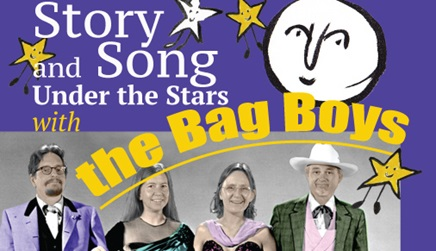 Story and Song Under the Stars with the Bag Boys