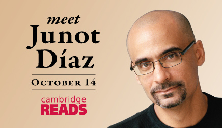Cambridge READS 2014 presents Junot Diaz