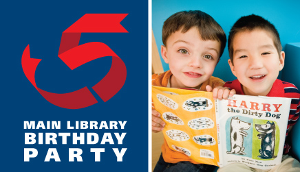 Main Library Fifth Birthday Party