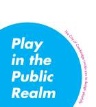 Cover of Play in the Public Realm Guidebook