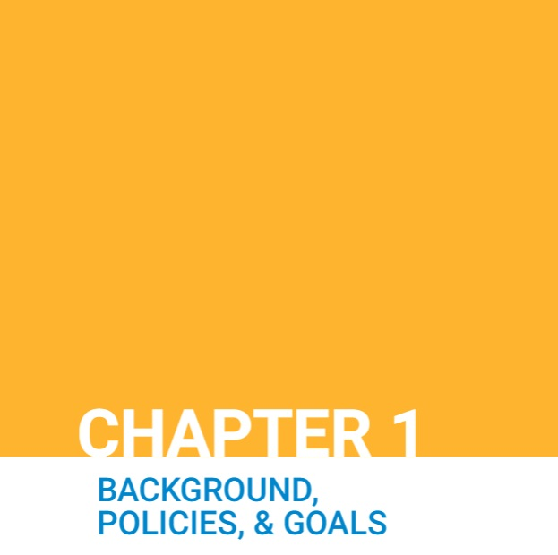 Chapter 1: Background, Policies and Goals