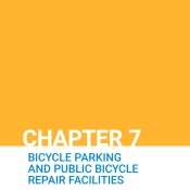 Chapter 7: Bicycle Parking and Public Bicycle Repair Facilities