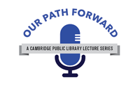 our path forward, cambridge public library