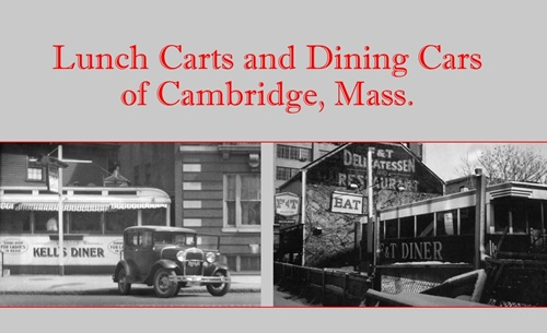 Intro slide for GIS Storymap of Cambridge lunch carts and diner cars