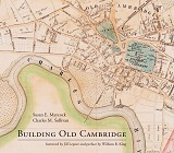 thumbnail view of Building Old Cambridge book cover