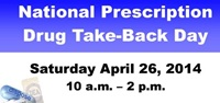 Prescription Drug Take Back Day 4-26-14